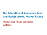 Economics – The Allocation of Resources – Market and Mixed