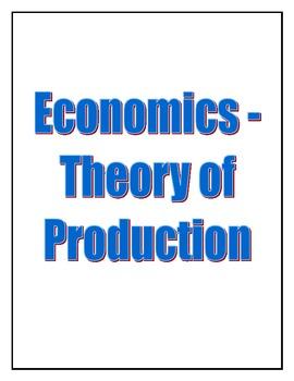 Economics - Theory of Production