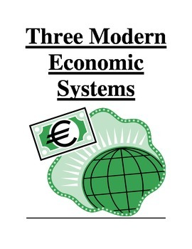 Economics - Three Modern Economic Systems
