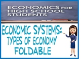 Economics Types of Economy Foldable Activity, Lesson Plan, Rubric, Example