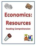 Economics - Types of Resources Reading Comprehension