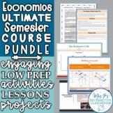 Economics Ultimate Semester Course Bundle! (Print & Distan