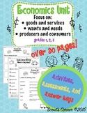 Economics Unit: Goods, Services, Producers, Consumers, Needs, Wants
