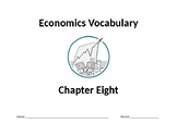 Economics Vocabulary Packet for High School Chapter 8