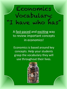 Economics Vocabulary Review Game--I have Who Has