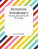 Economics Vocabulary (Young AmeriTowne)