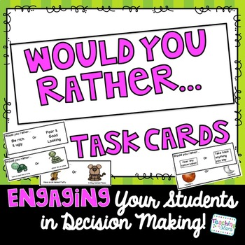 Would You Rather... Survey Cards  Getting to Know Your Class