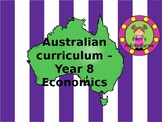 Economics - Year 8 Australian Curriculum