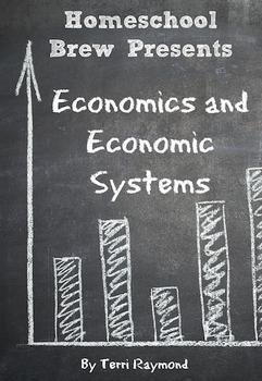 Economics and Economic Systems (Seventh Grade Social Science)