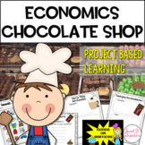 PROJECT BASED LEARNING ECONOMICS UNIT: CHOCOLATE SHOP- ELA and Technology