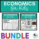 Economics for Kids BUNDLE