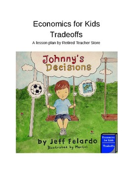 Economics for Kids - Tradeoffs
