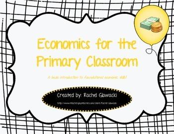 Economics for the Primary Classroom