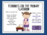 Economics for the Primary Classroom