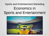 Economics in Sports & Entertainment