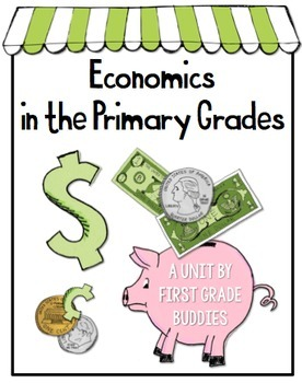Economics in the Primary Grades