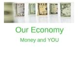 Economics powerpoint - money and you