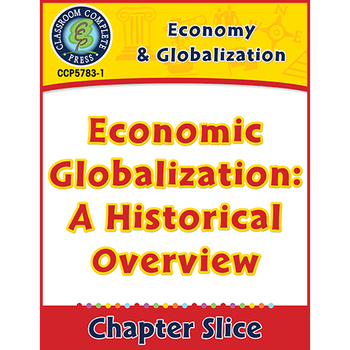 Economy & Globalization: Economic Globalization: A Historical Overview Gr. 5-8