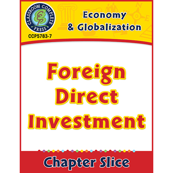 Economy & Globalization: Foreign Direct Investment Gr. 5-8