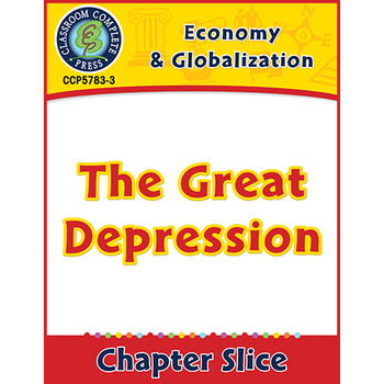 Economy & Globalization: The Great Depression Gr. 5-8