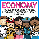 Economy (Producers, Consumers, Goods, Services, Wants, & Needs)