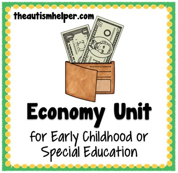 Economy Unit for Special Education