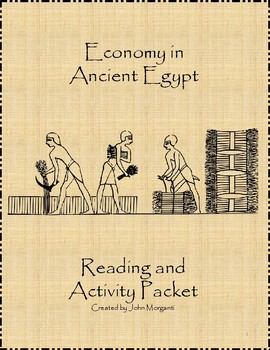 Economy in Ancient Egypt Reading and Activity Packet