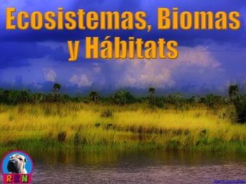 Ecosistemas, Biomas, y Hábitats - Presentación en PowerPoi