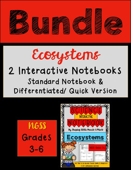 Ecosystem BUNDLE Standard & Differentiated- Science Interactive Notebook