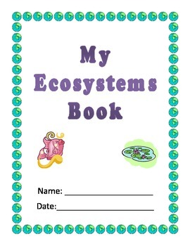 Ecosystem Biome Cut & Paste; Special Education or Elementa