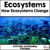 Ecosystem Changes {Reading Passage and Activities}