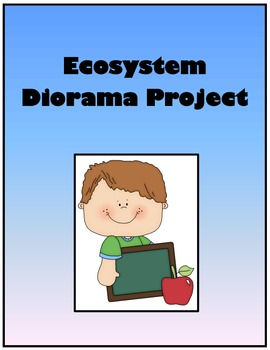 Ecosystems Diorama Worksheets & Teaching Resources | TpT