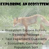 Ecosystem Explore Activity + Short Reading Passage +Text Dependent Questions