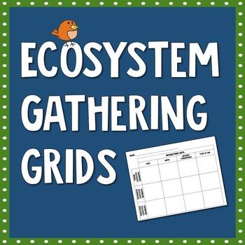 Ecosystem Gathering Grids