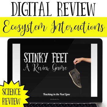 Ecosystem Interactions Review Game Stinky Feet