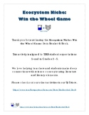 Ecosystem Niche: Win the Wheel Game