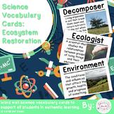 Ecosystem Restoration Vocabulary Cards (Large)