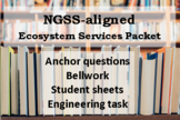 Ecosystem Services: 7th Grade NGSS