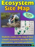 Ecosystem Site Map: Create a Map of Your Local Ecosystem: NGSS Aligned