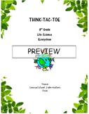 Ecosystem Think-Tac-Toe