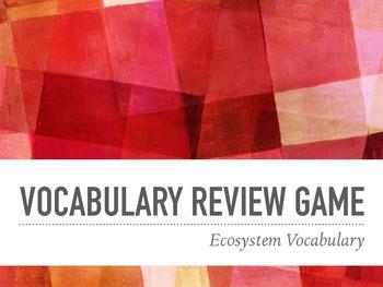Ecosystem Vocabulary Review Game!