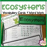 Ecosystems Vocabulary Cards and Word Work Activities {50%