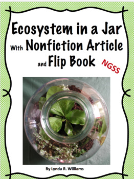 Ecosystem in a Jar with Nonfiction Passage and Flip Book
