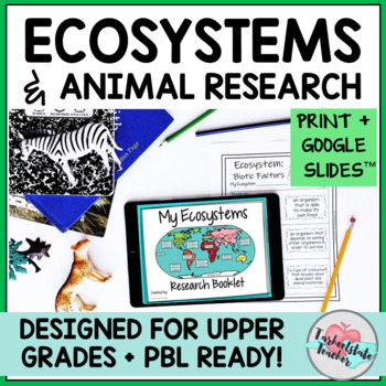Ecosystem Project Based Learning with Animal Research