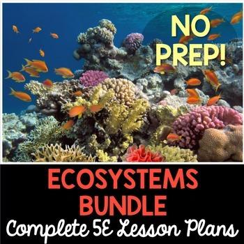 Ecosystems 5E Lesson Plans Bundle - Complete Lesson Plans