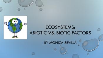 Ecosystems: Abiotic and Biotic Factors