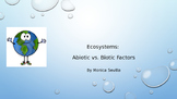 Ecosystems: Abiotic and Biotic Factors Powerpoint
