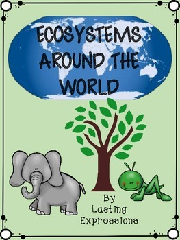 Ecosystems Around the World