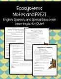 Ecosystems, Basic Notes PREZI (English, Spanish, Differentiated, SPED)