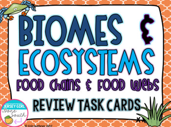 Ecosystems Biomes Food Chains and Food Webs Review Task Cards - Set of 28